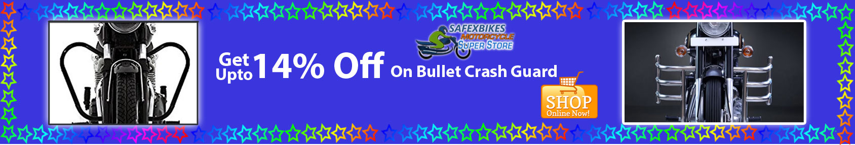 Special offers on Genuine Motorcycle Spare Parts And Accessories - Get upto 14percent off on bullet crash guard